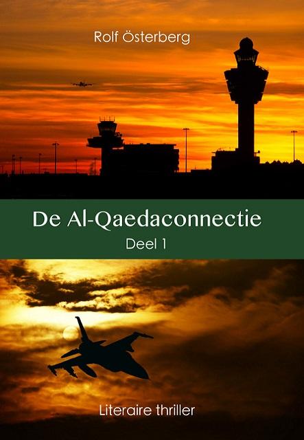 De Al-Qaeda-connectie deel 1.  Rolf Osterberg.