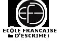 Ecole Française d'Escrime, label de qualité de la Fédération Française d'Escrime