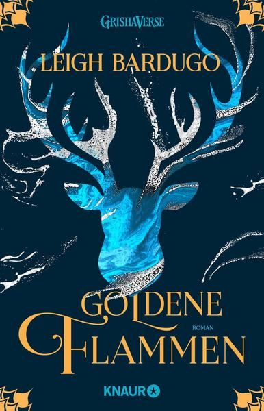 Goldene Flammen - Legenden der Grisha