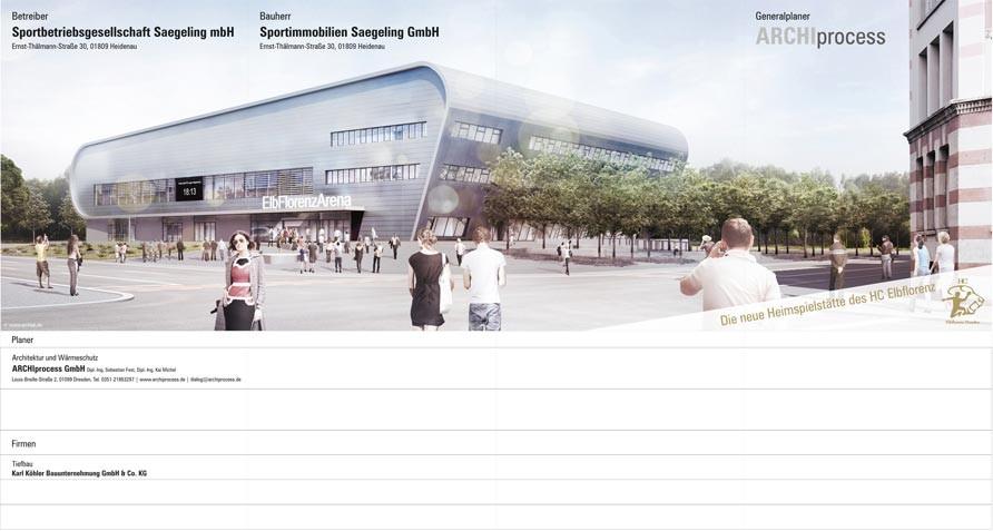 Bautafel für die neue Elbflorenzarena in Dresden