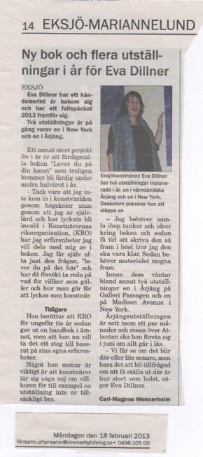 Ny bok och flera utställningar i år för Eva Dillner Vimmerby Tidning 2/18/2013
