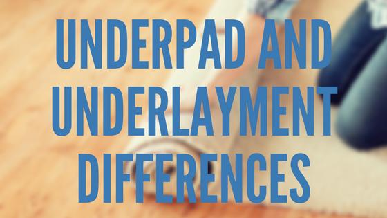 underpad and underlay