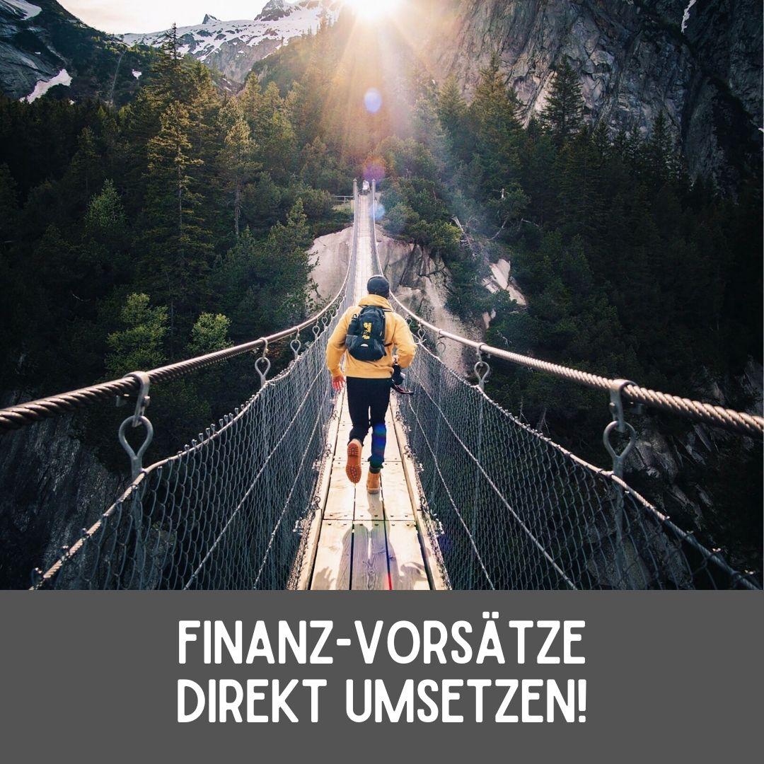 Finanz-Vorsätze direkt umsetzen