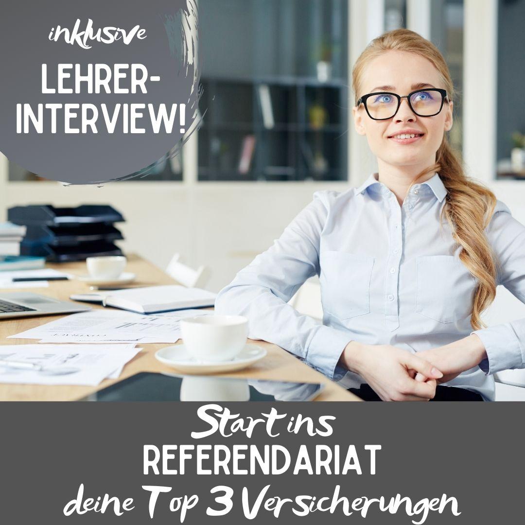 Start ins Referendariat - die wichtigsten Tipps für den Bereich Versicherung (inkl. Interview mit einem Lehrer)
