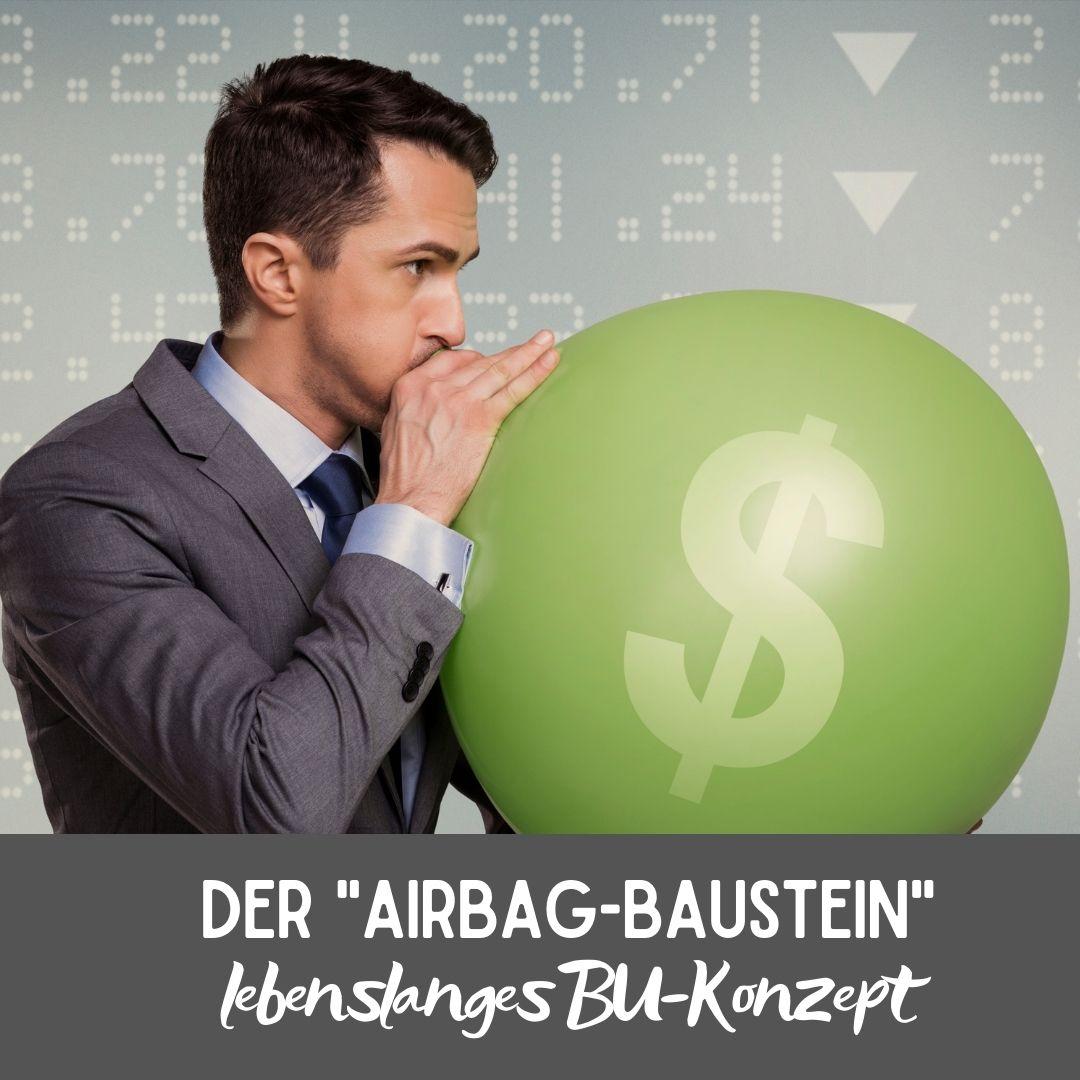 "Der ""Airbag-Baustein"" - lebenslanges BU-Konzept"