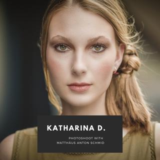 Photoshoot: Katharina D. by Matthäus Anton Schmid