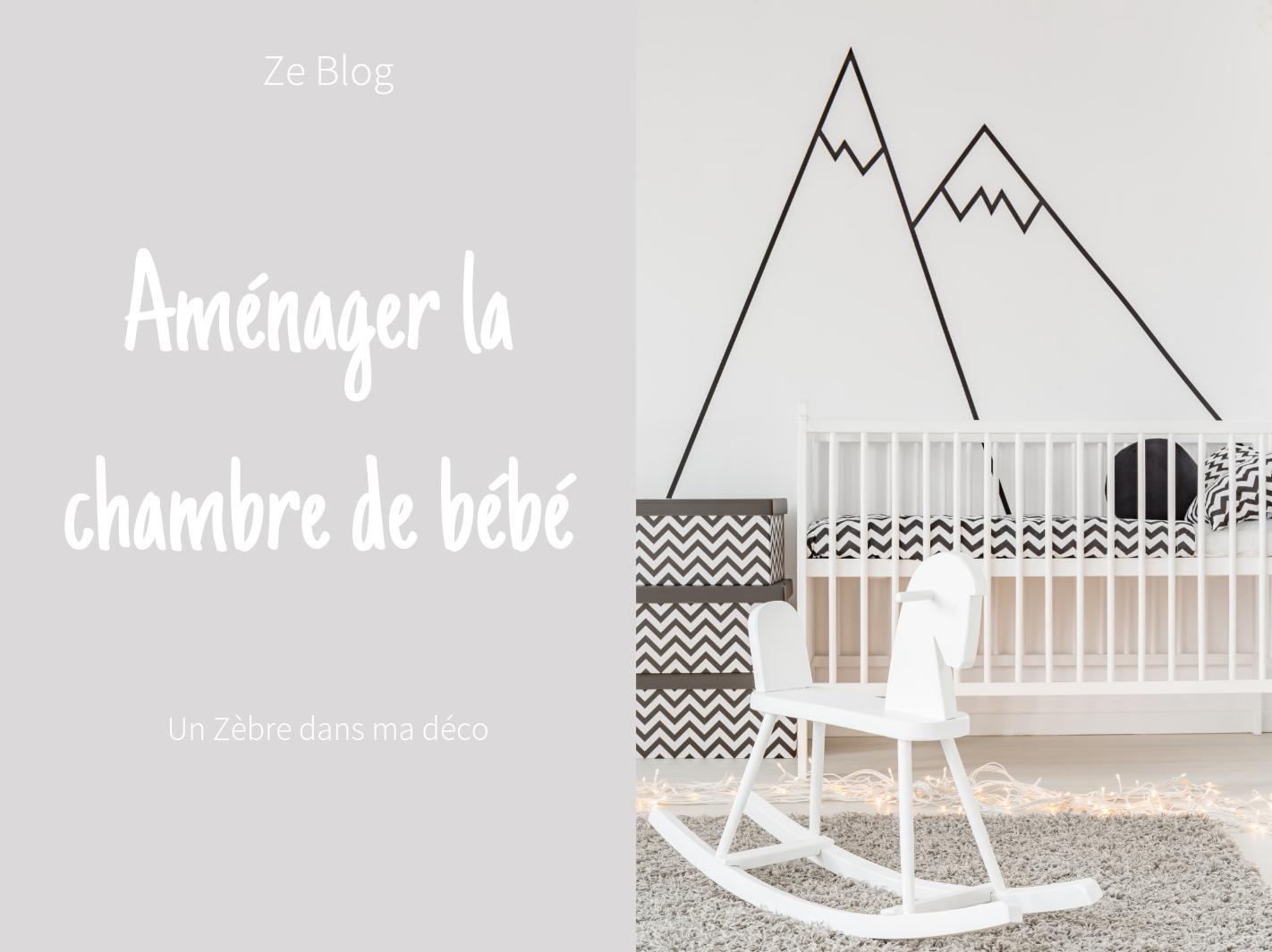 Comment aménager la chambre de bébé
