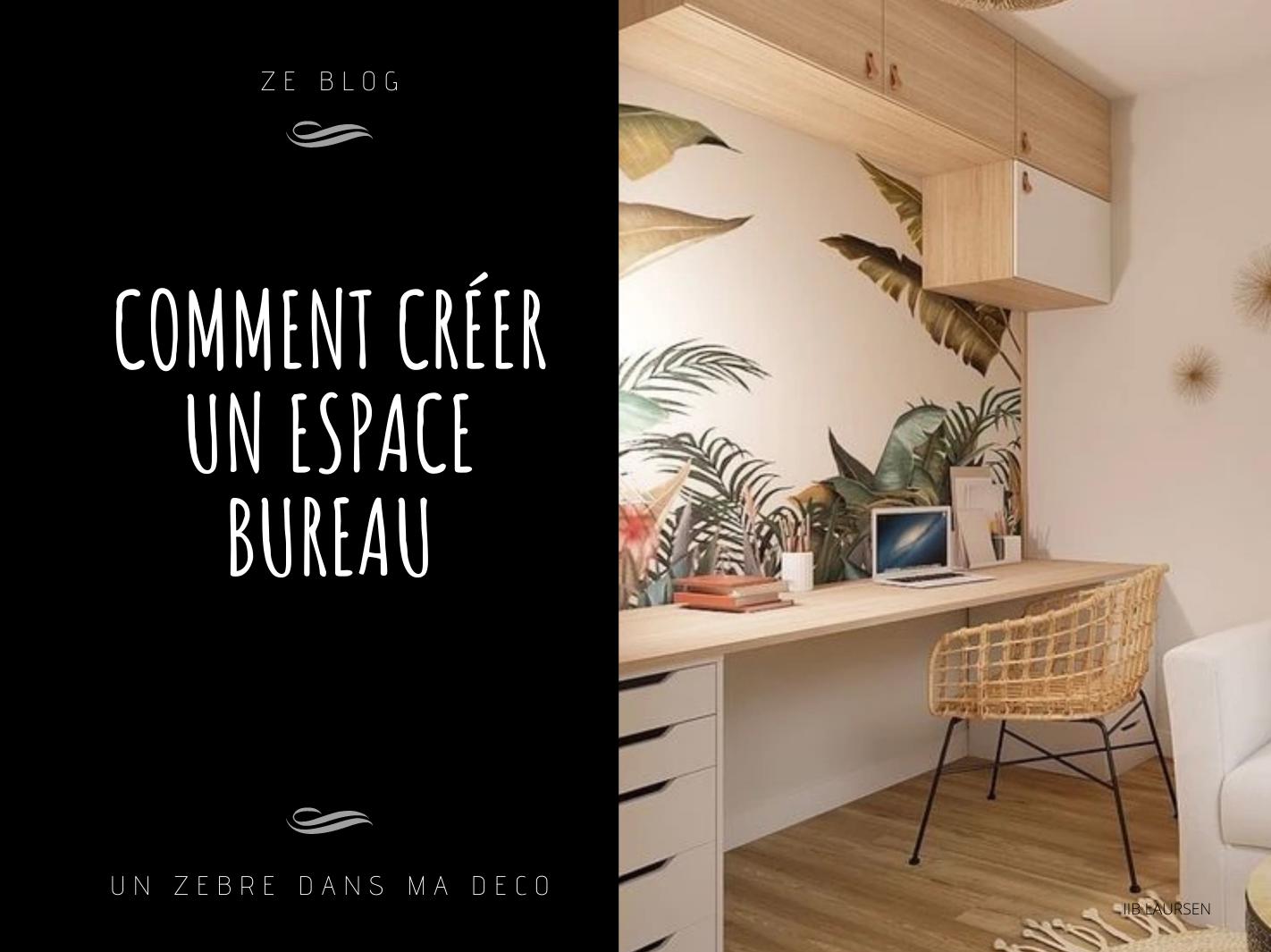 Comment se créer un espace bureau