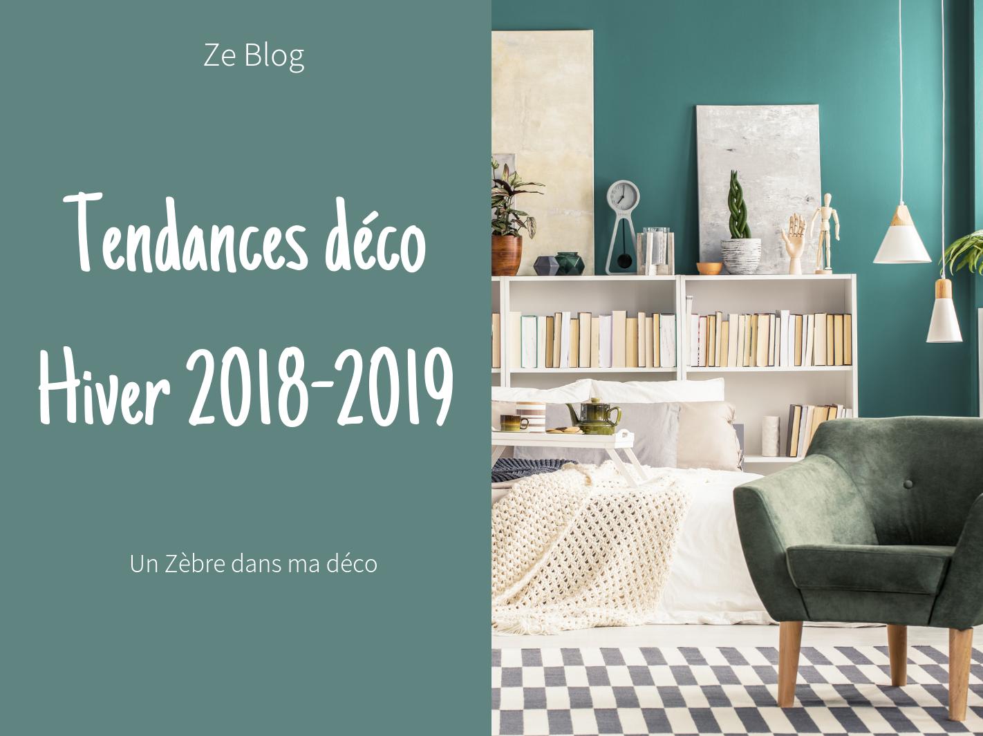 Tendances Déco Automne Hiver 2018-2019