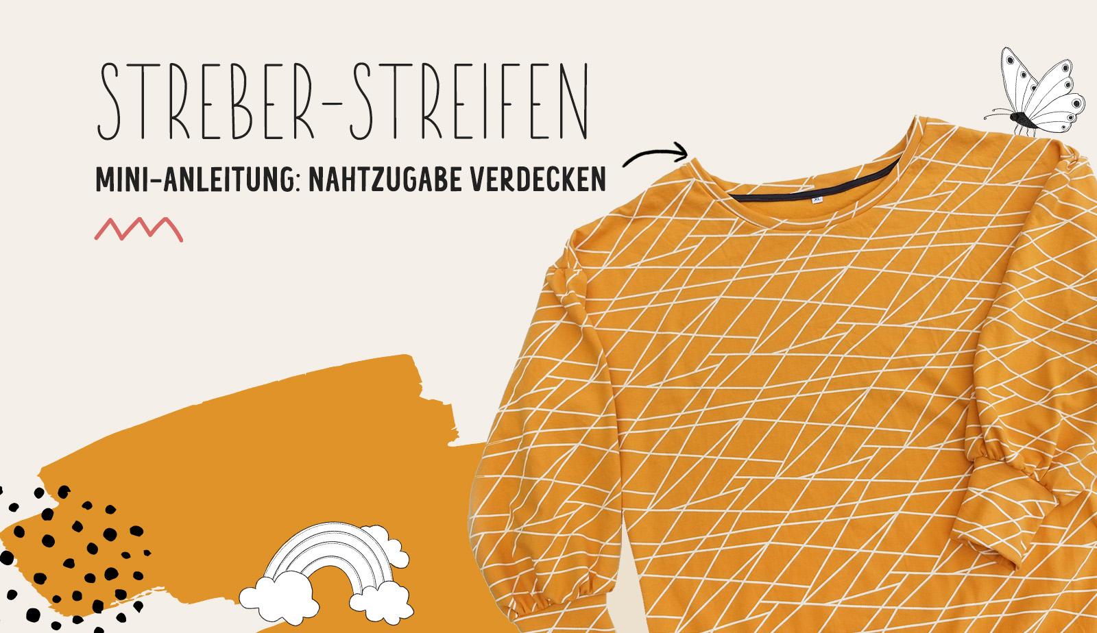 """Anleitung: Nahtzugabe verdecken mit dem """"Streber-Streifen"""""""