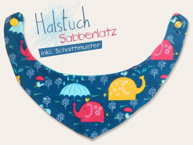 Sabberlatz/Halstuch für\'s Baby - FREEBOOK - Lybstes.