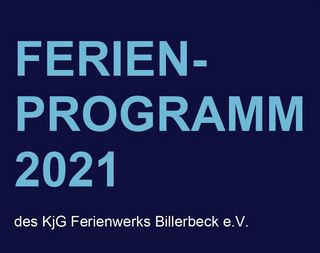 Ferienaktionen des KjG Ferienwerks Billerbeck