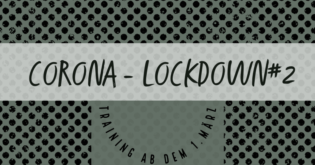 Corona Lockdown#2: Update 1.März