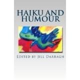 http://www.amazon.com/Haiku-Humour-collection-international-poetry/dp/0473273993/ref=sr_1_fkmr0_2?ie=UTF8&qid=1453239423&sr=8-2-fkmr0&keywords=rangitawa+collection+2015