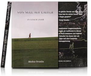 Laufbuch - Von Null auf Läufer in einem Jahr.