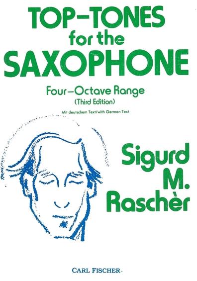 Sigurd M. Manfred Rascher Raschèr Top-Tones Top Tones For The Saxophone Four-Octave Range Third Edition Mit deutschem Text Saxophon