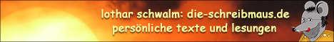Dieser Link führt zur Seite www.die-schreibmaus.de von Lothar Schwalm.
