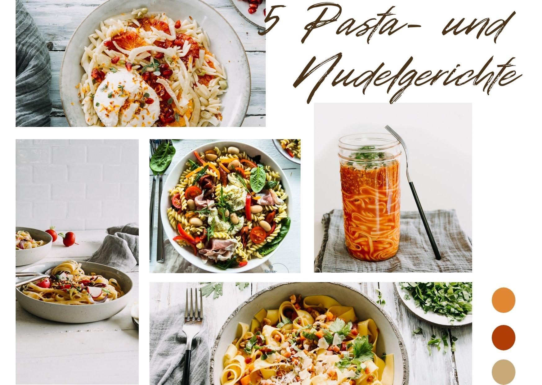 Meine 5 leckersten Pasta- und Nudel Rezepte -    die dich begeistern werden