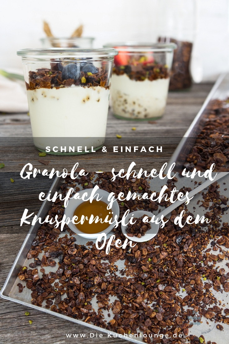 Granola - schnell und einfach gemachtes Knuspermüsli aus dem Ofen