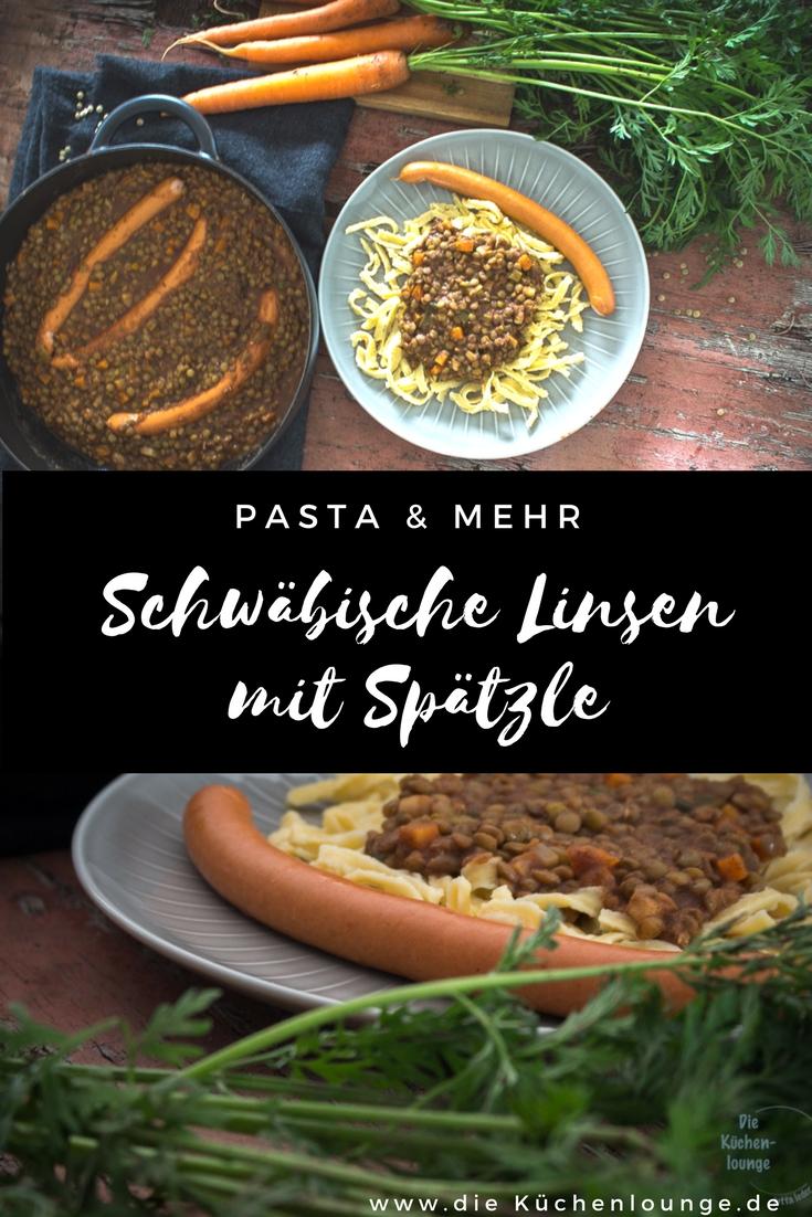 Pasta & mehr, schwäbische Linsen mit Spätzle