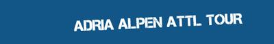 Adria-Alpen-Attl Tour