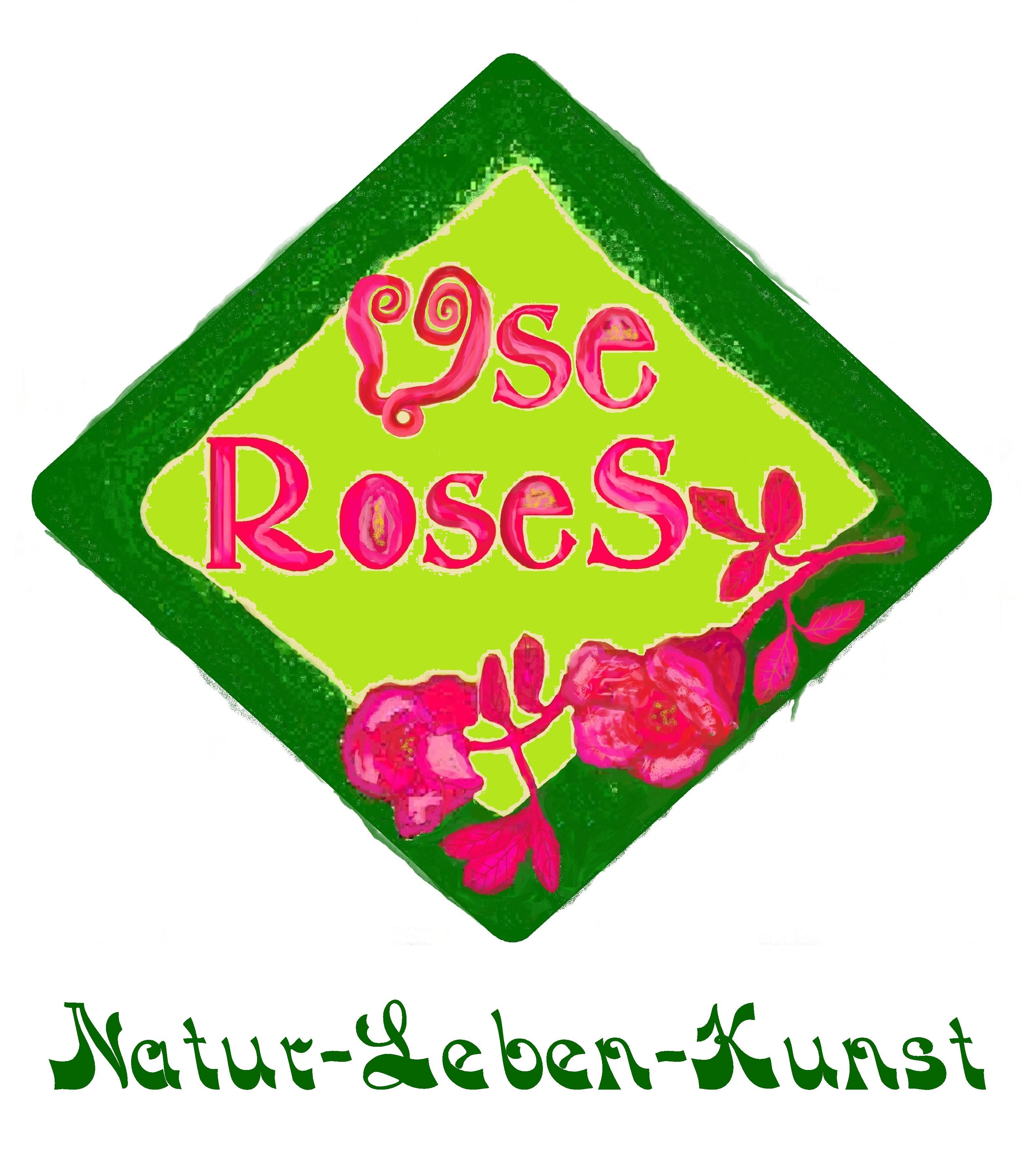 UseRoseS - Natur-Leben-Kunst