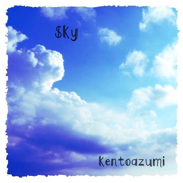 kentoazumi 1st EP『Sky - EP』