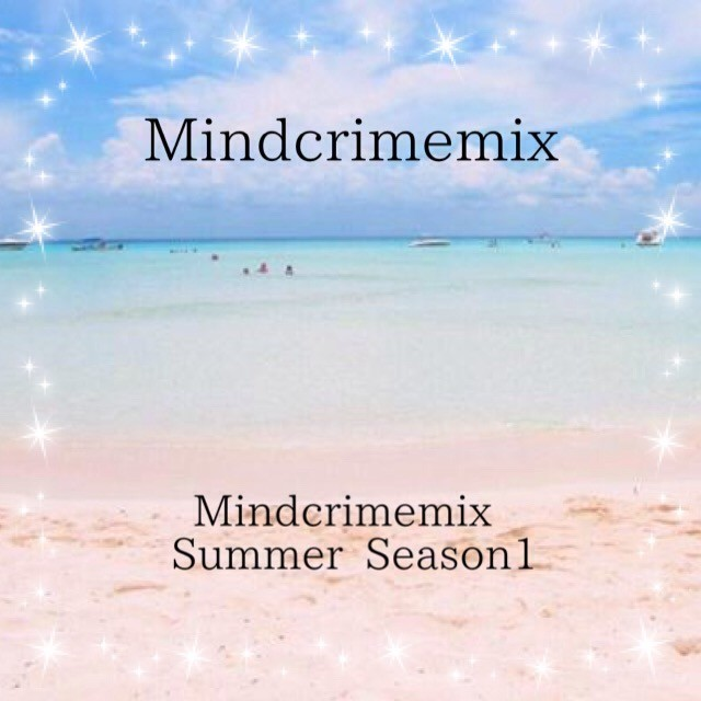 Mindcrimemix Summer Season1