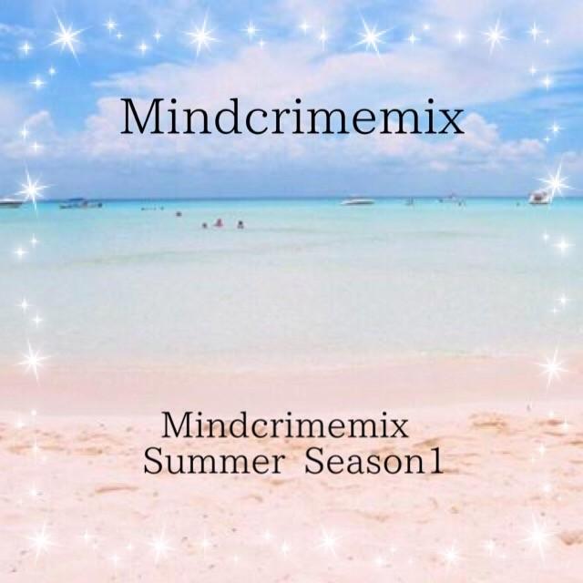 Mindcrimemix Summer Season1