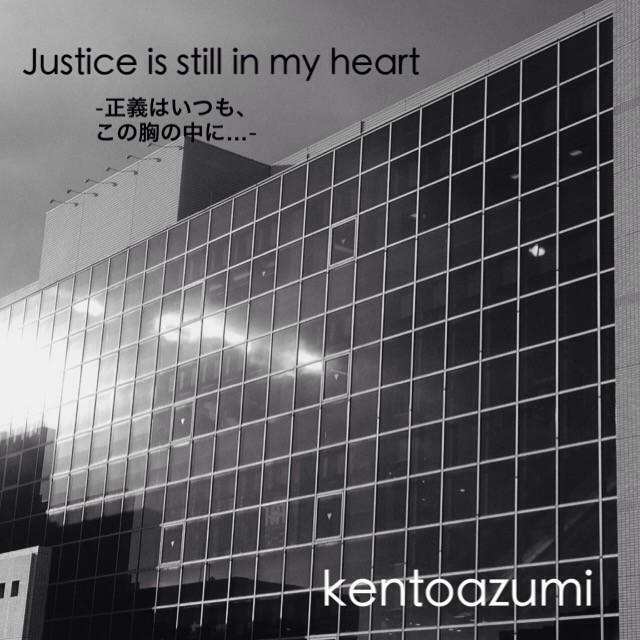 kentoazumi 2nd Full Album『Justice is still in my heart』
