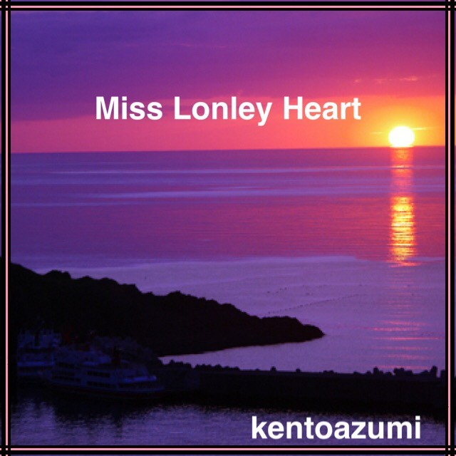 kentoazumi 5th Full Album『Miss Lonley Heart』