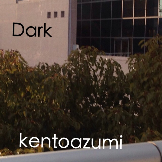 kentoazumi 12th 配信限定シングル『Dark』