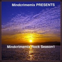 Mindcrimemix Rock Season1