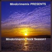 Mindcrimemix Rock Season1