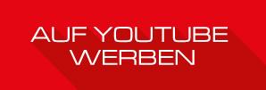 Auf Youtube werben
