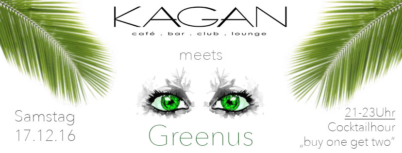 Kagan Greenus Party