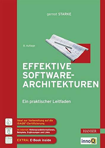 Effektive Software Architekturen: Ein praktischer Leitfaden