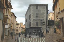 Trévoux Hier et Aujourd'hui : une nouvelle publication de l'association PRIVALS