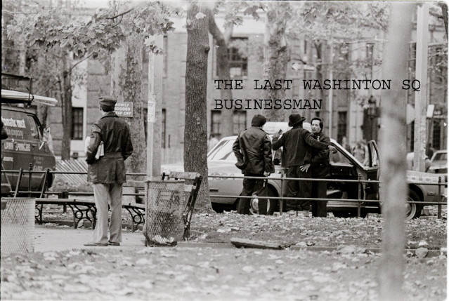 THE LAST WASHINGTON SQ BUSINESS MAN