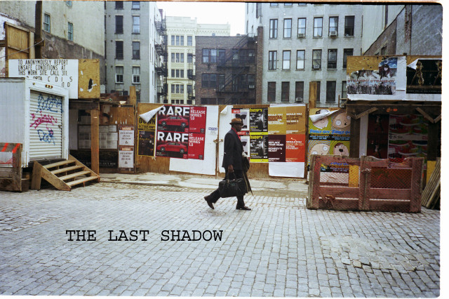 THE LAST SHADOW ON BOND ST