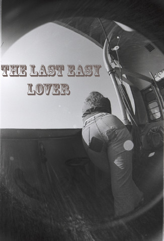 THE LAST EASY LOVER
