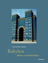 """Titelseite des Buches """"Babylon - Mythos und Wirklichkeit"""""""