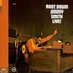 Jimmy Smith, Root down