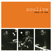 Soulive, turn it out