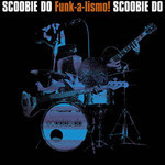 Scoobie Do, Funk-a-lismo!