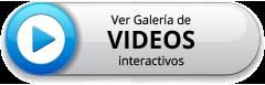 Botón ver galería de videos interactivos