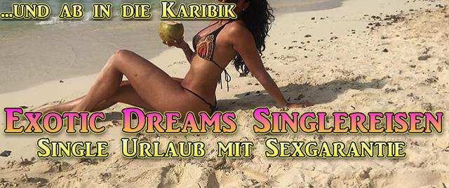 Single Urlaubsreisen mit Sexgarantie