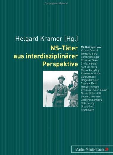 """Jahr: 2006. Hrsg. v. Helgard Kramer, Meidenbauer Verlag. Darin: Christian Dirks, """"Karrieresprung Vernichtungslager"""". Leistungen: Recherche, Autor"""