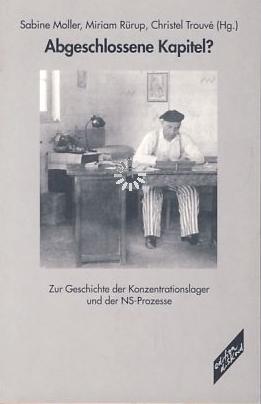 """Jahr:  2001. Hrsg. v. Sabine Moller/Miriam Rürup/Christel Trouve. Darin: Christian Dirks, """"Strafverfolgung zwischen Antifaschismus und SED-Kampagnenpolitik. Der Prozeß gegen den KZ-Arzt Dr. Horst Fischer"""". Leistungen: Recherche, Autor."""