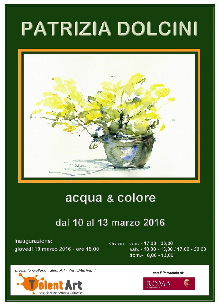 Exhibition by Patrizia Dolcini at the TalentArt Gallery - Poster